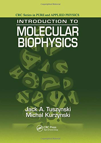 Introduction to Molecular Biophysics (Pure and Applied