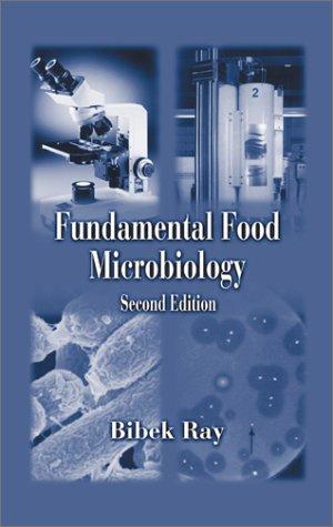 9780849300455: Fundamental Food Microbiology, Second Edition
