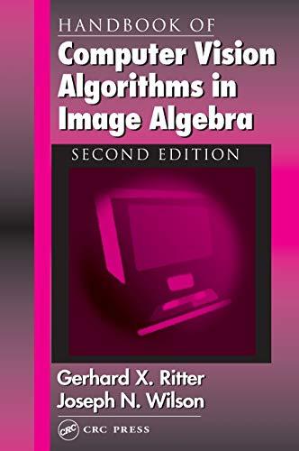 9780849300752: Handbook of Computer Vision Algorithms in Image Algebra