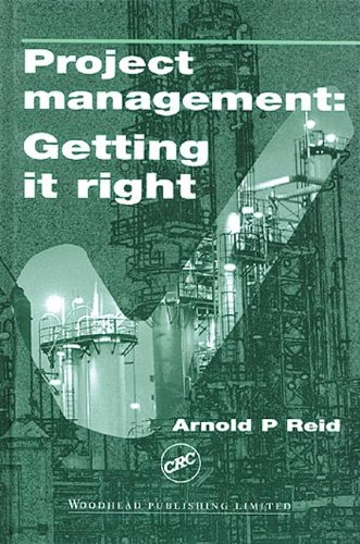 9780849300981: Project Management: Getting it Right