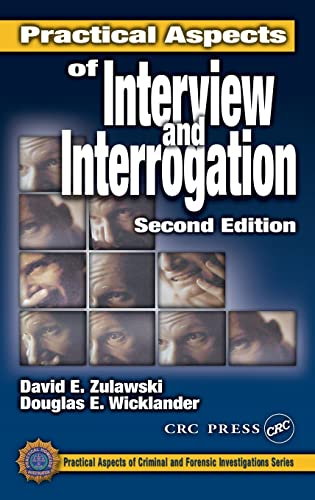 9780849301018: Practical Aspects of Interview and Interrogation, Second Edition (Practical Aspects of Criminal and Forensic Investigations)