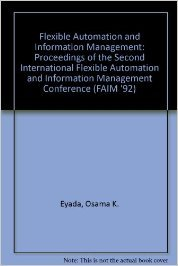 9780849301384: Flexible Automation and Information Management - 1992