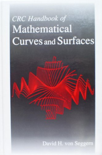 CRC Handbook of Mathematical Curves and Surfaces
