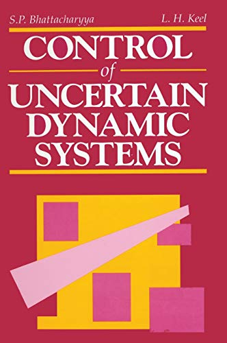 9780849301957: Control of Uncertain Dynamic Systems