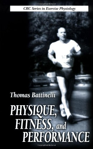 9780849302312: Physique, Fitness, and Performance (Exercise Physiology)