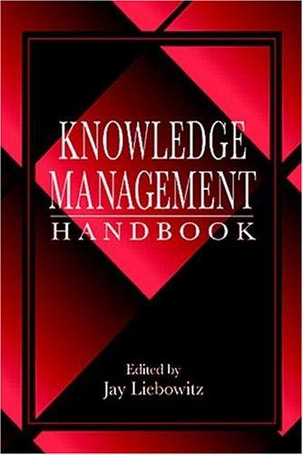 9780849302381: Knowledge Management Handbook
