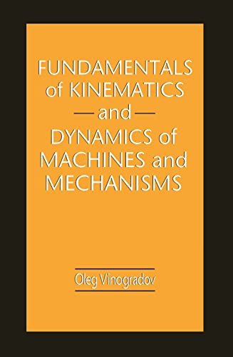 9780849302572: Fundamentals of Kinematics and Dynamics of Machines and Mechanisms