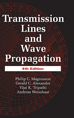 9780849302695: Transmission Lines and Wave Propagation, Fourth Edition