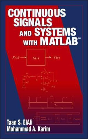 9780849303210: Continuous Signals and Systems with MATLAB (Electrical Engineering Textbook Series)