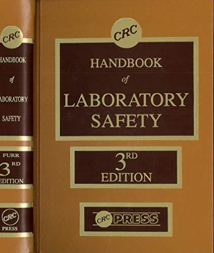 CRC Handbook of Laboratory Safety, 3rd Edition: Furr, A. Keith