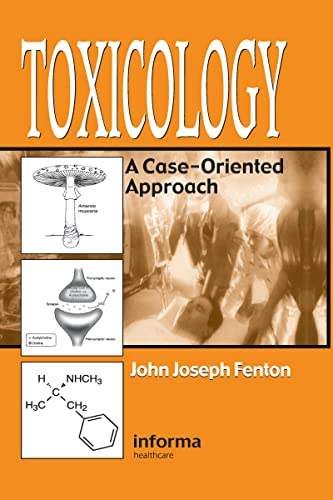 9780849303715: Toxicology: A Case-Oriented Approach