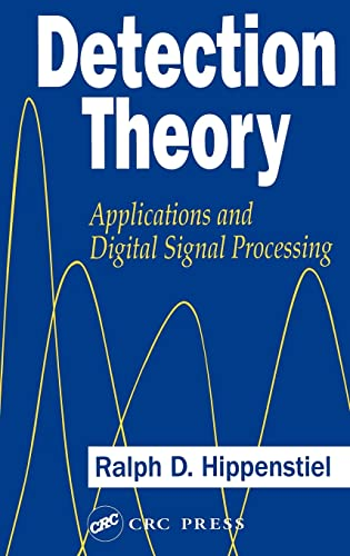 9780849304347: Detection Theory: Applications and Digital Signal Processing