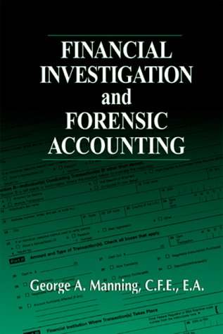9780849304354: Financial Investigation and Forensic Accounting