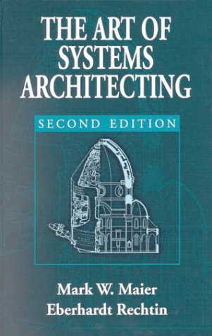 9780849304408: The Art of Systems Architecting, Second Edition