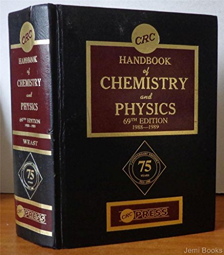 Handbook of Chemistry and Physics, 69th Edition: Press, Crc