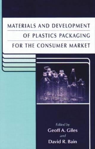 9780849305078: Materials and Development of Plastics Packaging for the Consumer Market (Sheffield Packaging Technology)