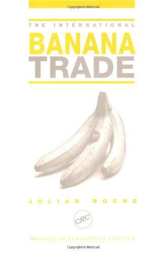 The International Banana Trade: Julian Roche
