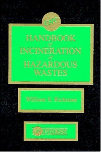 9780849305573: CRC Handbook of Incineration of Hazardous Wastes
