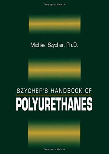 9780849306020: Szycher's Handbook of Polyurethanes, First Edition