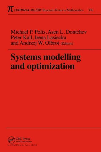 Systems Modelling and Optimization Proceedings of the 18th IFIP TC7 Conference (Chapman & Hall&...