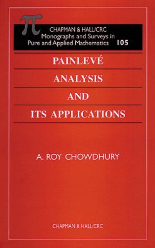 9780849306389: Painleve Analysis and Its Applications (Monographs and Surveys in Pure and Applied Mathematics)