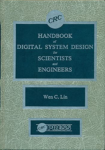 Handbook of digital system design for scientists and engineers: Design with analog, digital and LSI...