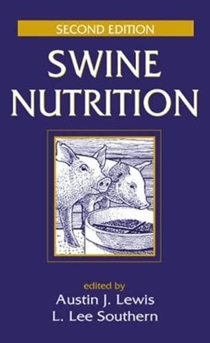 Swine Nutrition, Second Edition: Austin J. Lewis (Editor), L. Lee Southern (Editor)