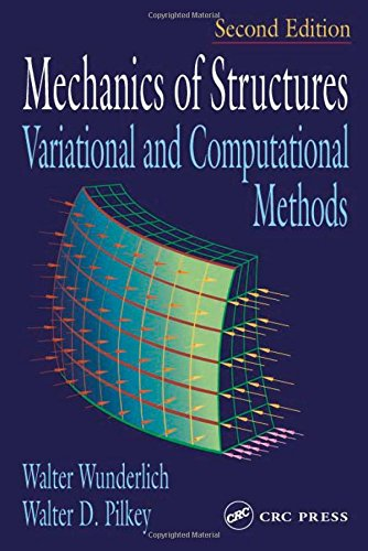 9780849307003: Mechanics of Structures Variational and Computational Methods, 2nd Edition