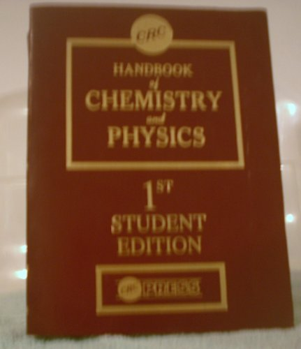CRC Handbook of Chemistry and Physics 1st Student Edition: Weast, Robert C. Ph.D.