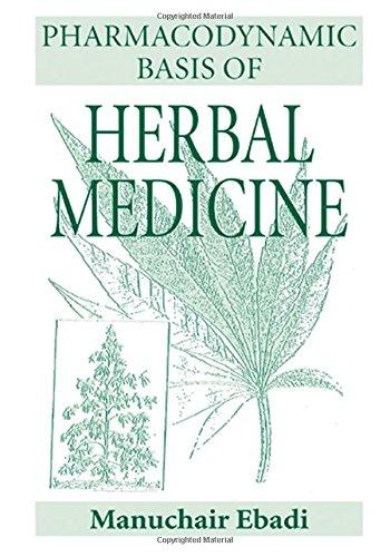 9780849307430: Pharmacodynamic Basis of Herbal Medicine