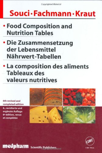 Food Composition and Nutrition Tables, Sixth Edition: Siegfried W. Souci,