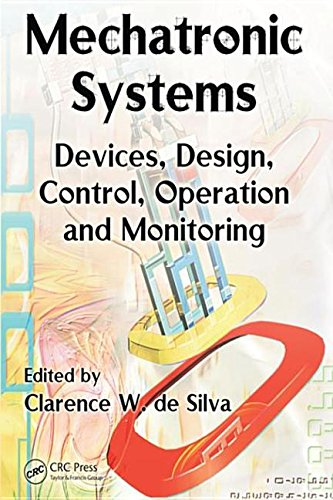 9780849307768: Mechatronic Systems: Devices, Design, Control, Operation and Monitoring