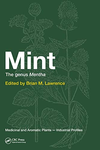 Mint: The Genus Mentha: Brian M. Lawrence (Ed.)