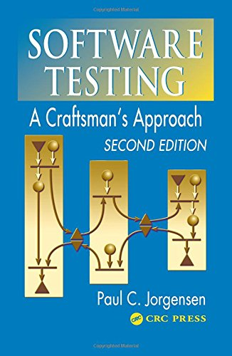 9780849308093: Software Testing: A Craftsman's Approach, Second Edition