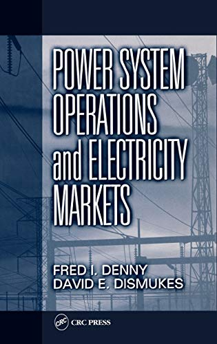 9780849308130: Power System Operations and Electricity Markets (Electric Power Engineering Series)