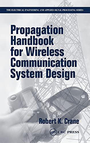 9780849308208: Propagation Handbook for Wireless Communication System Design (Electrical Engineering & Applied Signal Processing Series)