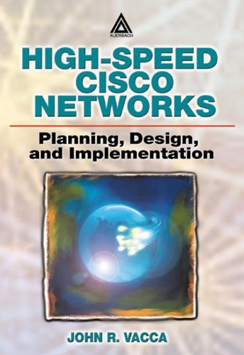 9780849308215: High-Speed Cisco Networks: Planning, Design, and Implementation