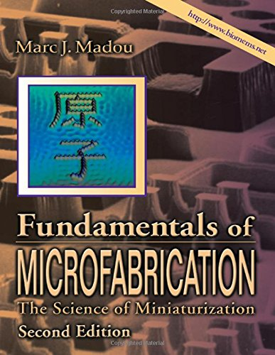 9780849308260: Fundamentals of Microfabrication: The Science of Miniaturization, Second Edition: The Science of Miniturization