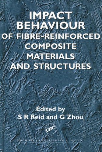 9780849308475: Impact Behaviour of Fibre-reinforced Composite Materials and Structures