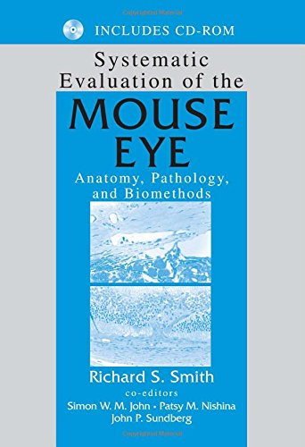 9780849308642: Systematic Evaluation of the Mouse Eye: Anatomy, Pathology, and Biomethods (Research Methods For Mutant Mice)