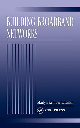 9780849308895: Building Broadband Networks
