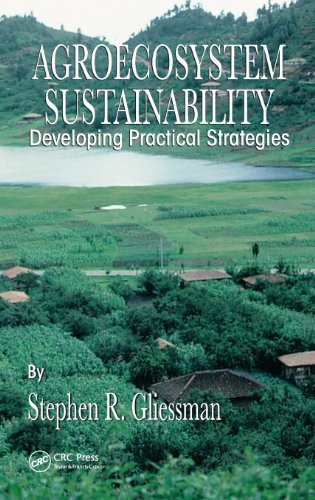 9780849308949: Agroecosystem Sustainability: Developing Practical Strategies (Advances in Agroecology)
