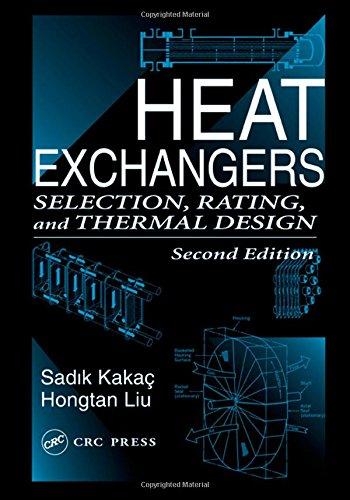 Heat Exchangers: Selection, Rating, and Thermal Design,: Kakaç, Sadik; Liu,