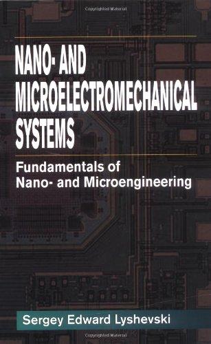 9780849309168: Nano- and Micro-Electromechanical Systems: Fundamentals of Nano- and Microengineering