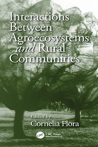 9780849309175: Interactions Between Agroecosystems and Rural Communities (Advances in Agroecology)