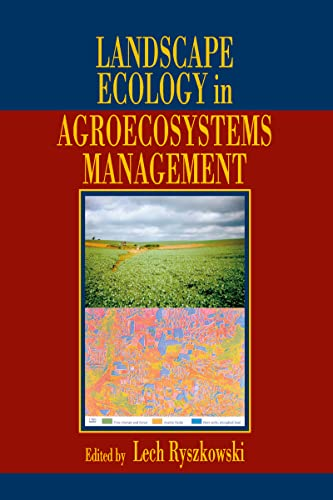 9780849309199: Landscape Ecology in Agroecosystems Management (Advances in Agroecology)