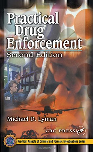9780849309205: Practical Drug Enforcement, Second Edition (Practical Aspects of Criminal and Forensic Investigations)