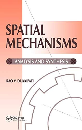 9780849309328: Spatial Mechanisms: Analysis and Systems