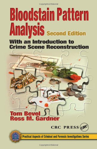 9780849309502: Bloodstain Pattern Analysis: With an Introduction to Crime Scene Reconstruction, Second Edition