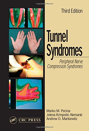 9780849309526: Tunnel Syndromes: Peripheral Nerve Compression Syndromes